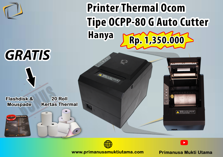 printer Kasir OCPP-80G auto Cutter bonus 20 roll kertas Thermal Custom design